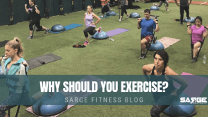 Why should you exercise?