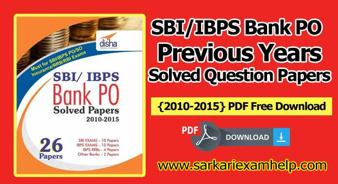 Ibps bank po previous years solved question papers 2010 2015 pdf sbiibps bank po previous years solved question papers 2010 2015 pdf fandeluxe Choice Image