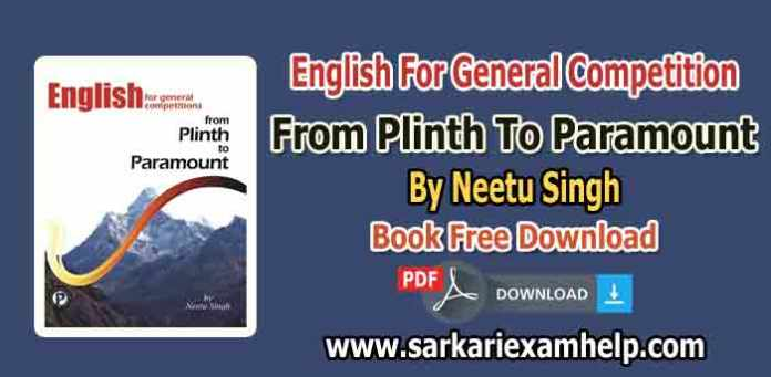 English For General Competition From Plinth To Paramount By Neetu Singh PDF Download
