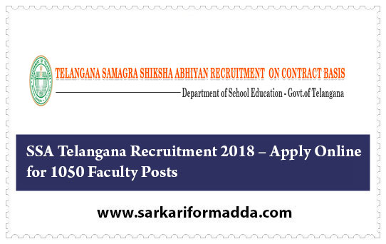 SSA Telangana Recruitment 2018 – Apply Online for 1050 Faculty Posts