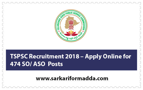 TSPSC Recruitment 2018 – Apply Online for 474 SO/ ASO Posts