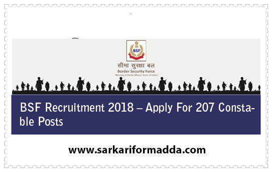 BSF Recruitment 2018 – Apply For 207 Constable Posts
