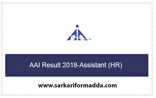 AAI Result 2018-Assistant (HR)