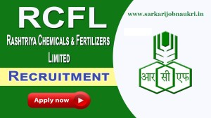 RCFL Recruitment 2021- Rashtriya Chemicals and Fertilizers Ltd. For Executive Posts Apply Online