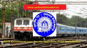 WCR Recruitment 2021 For 165 Apprentice Posts Apply Online