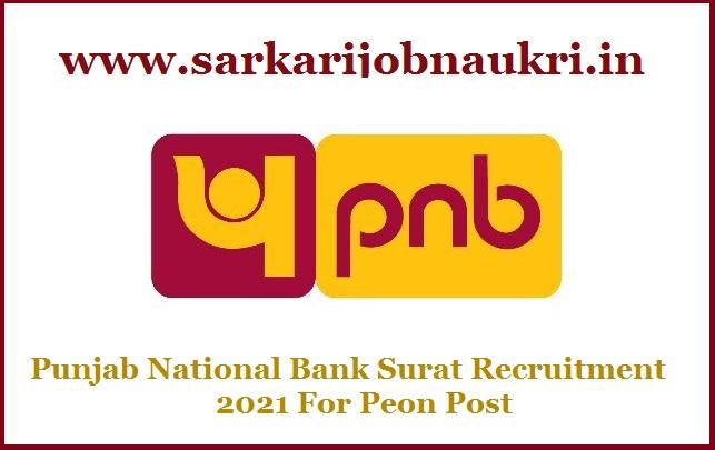 Punjab National Bank Surat Recruitment 2021 For Peon Post
