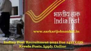 Indian Post Recruitment 2021 For 1421 GDS Kerala Posts Apply Online