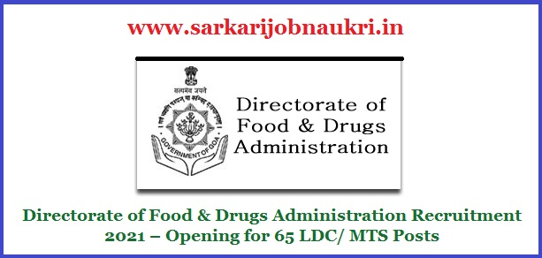 Directorate of Food & Drugs Administration Recruitment 2021 – Opening for 65 LDC/ MTS Posts