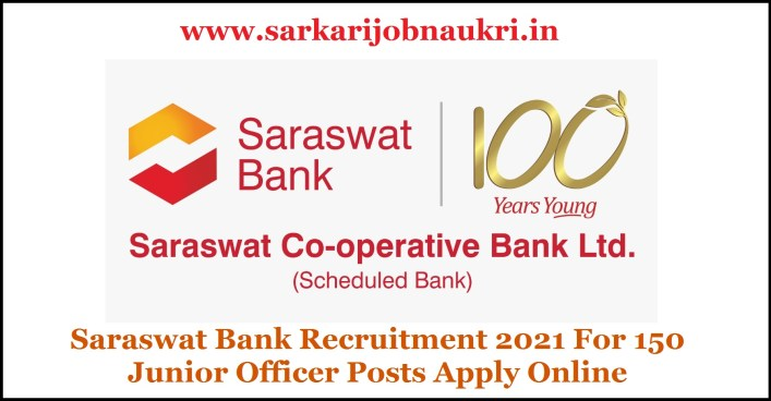 Saraswat Bank Recruitment 2021 For 150 Junior Officer Posts Apply Online