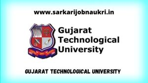 Gujarat Technological University Recruitment
