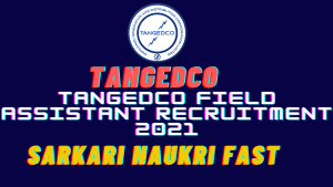 TANGEDCO Field Assistant