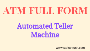 ATM Full Form : What is the official full form of ATM
