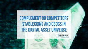 Stablecoins and CBDCs