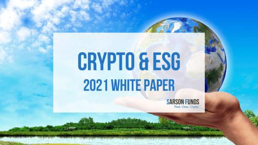 Crypto & ESG 2021 White Paper - Sarson Funds Research Report