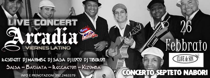 Arcadia Viernes Latino! Concerto Septeto Nabori