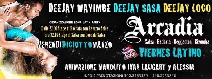 Arcadia: Viernes Latino! 18/03/2016