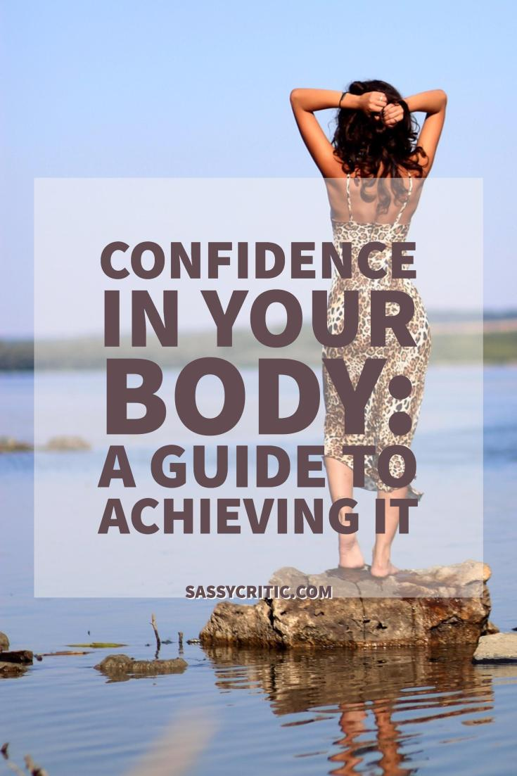 Confidence in your body - sassycritic.com