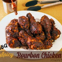 BBQ Spicy Bourbon Chicken Awesome Grilled Sunday Dinner Idea
