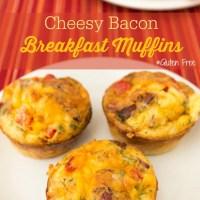 Gluten Free Cheesy Bacon Breakfast Muffins Kitchen Hacks