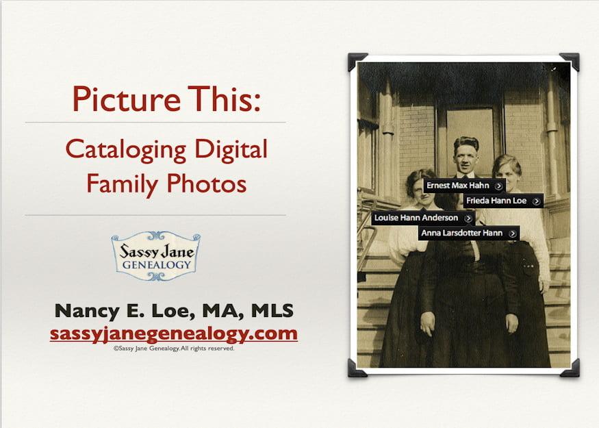 cataloging digital family photos and records genealogy presentation sassy jane loe