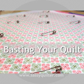 Basting Your Quilt