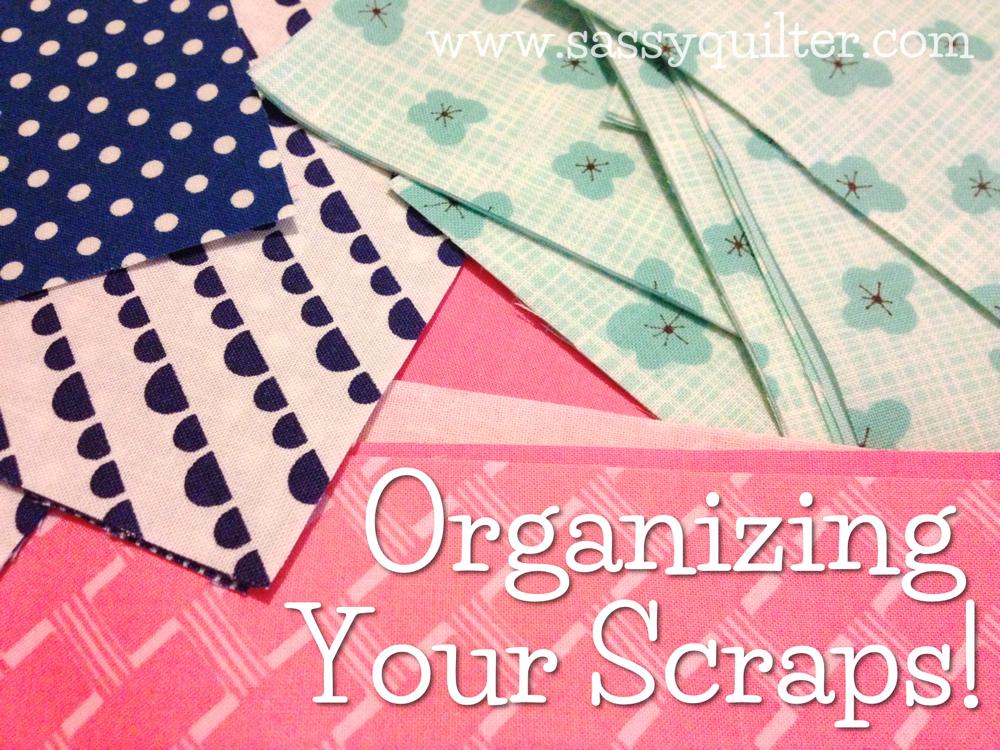 Organizing Your Scraps