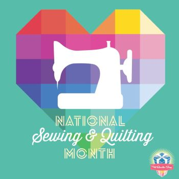 National Sewing and Quilting Month