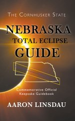 Nebraska Total Eclipse Guide