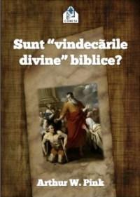 Sunt vindecarile divine biblice