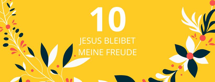 10. deň: Jesus bleibet meine Freude