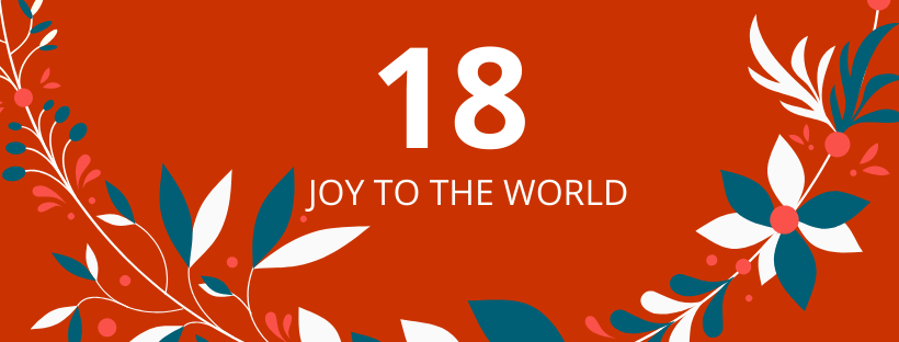 18. deň: Joy to the World