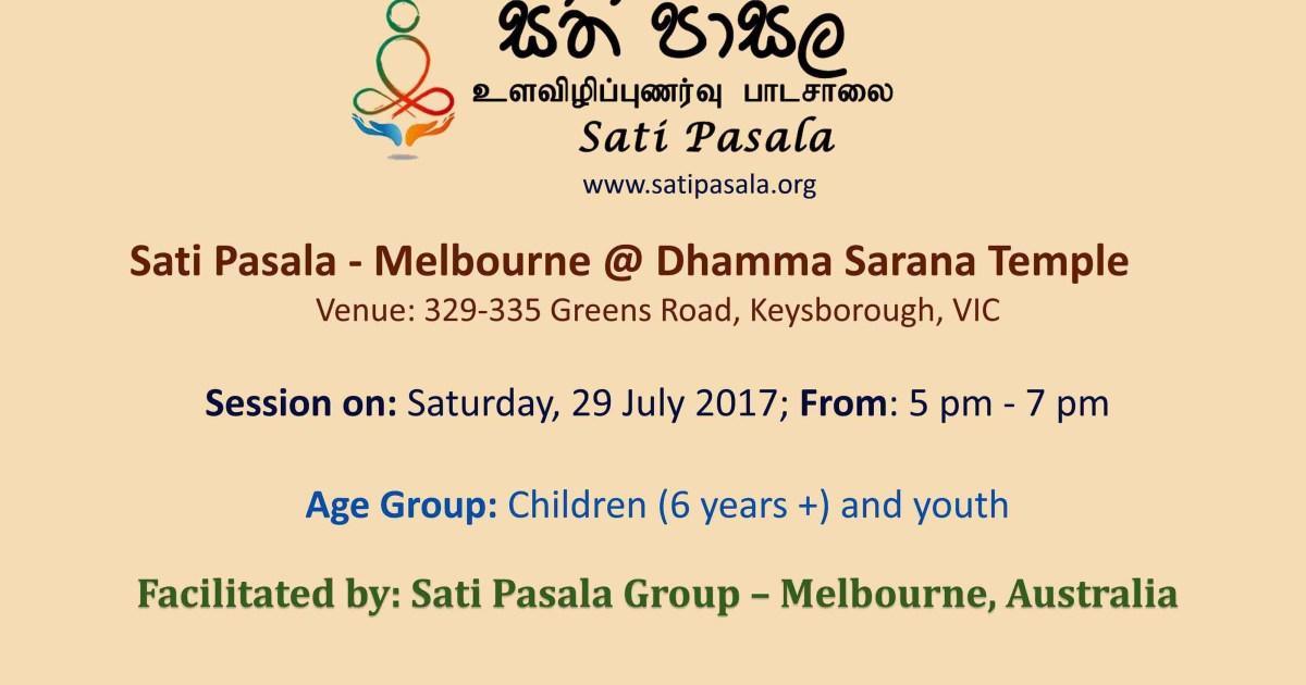 Sati Pasala at Dhamma Sarana Temple, Melbourne on 29th July 2017