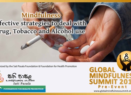 Mindfulness – Effective strategies to deal with Drug, Tobacco and Alcohol use