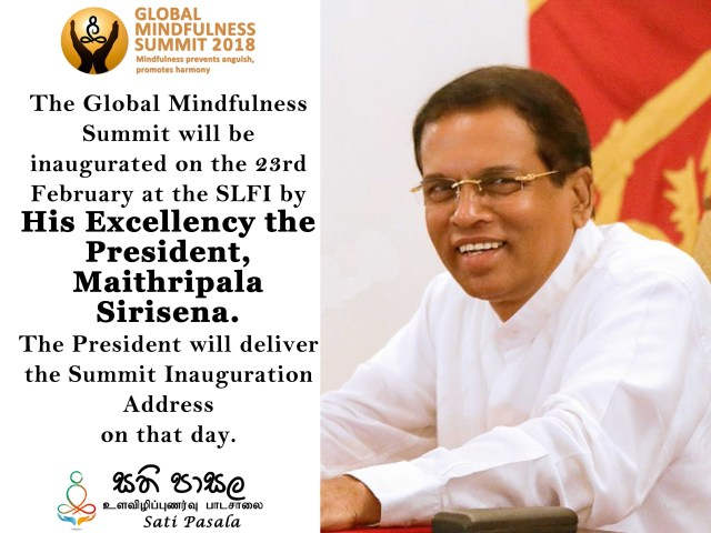 Sati  Pasala, Inauguration of the Global Mindfulness Summit 2018