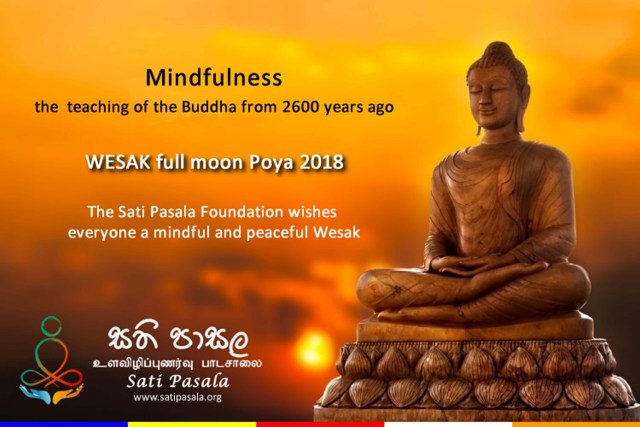 The Sati Pasala Foundation wishes everyone a mindful and Peaceful Wesak_1