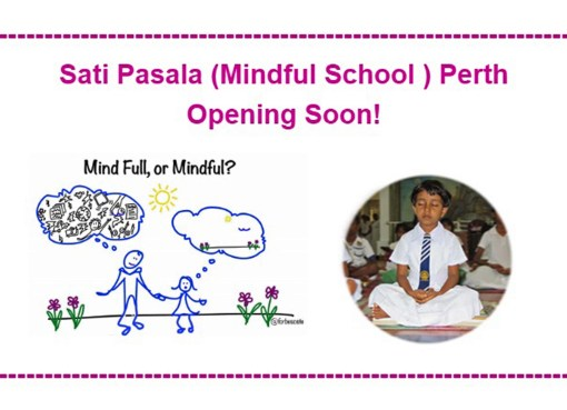 Sati Pasala (Mindful School ) Perth Opening Soon!