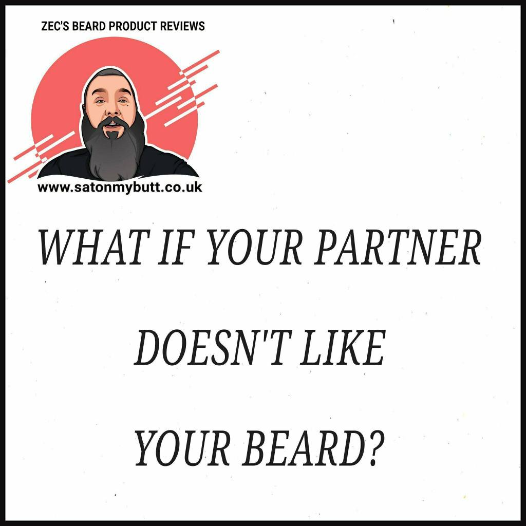What if your partner doesn't like your beard?