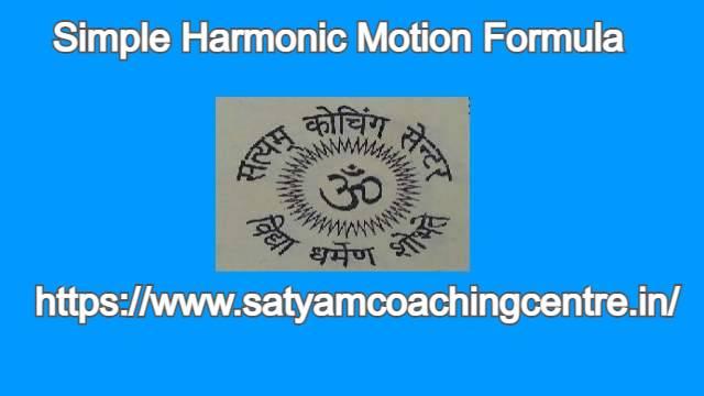 Simple Harmonic Motion Formula