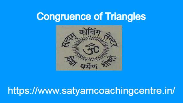 Congruence of Triangles