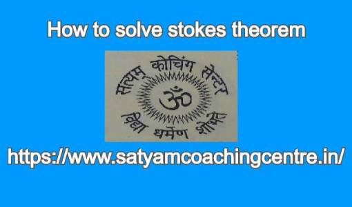 How to solve stokes theorem?
