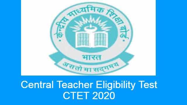 CBSE CTET Examination 2020