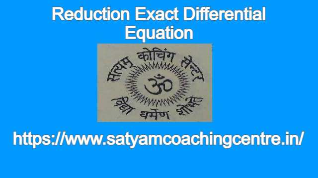 Reduction Exact Differential Equation