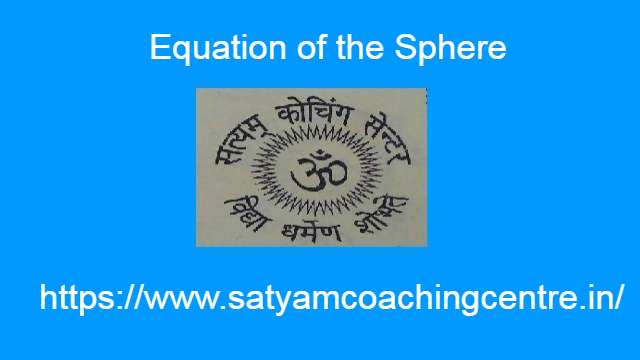 Equation of the Sphere