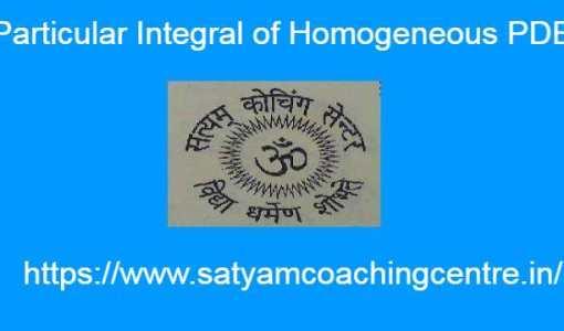 Particular Integral of Homogeneous PDE