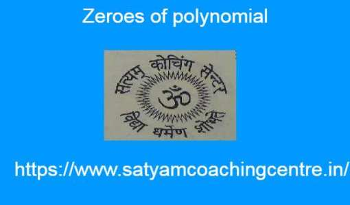 Zeroes of polynomial