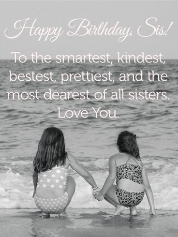 25 Happy Birthday Sister Quotes and Wishes From the Heart Happy birthday sister quotes