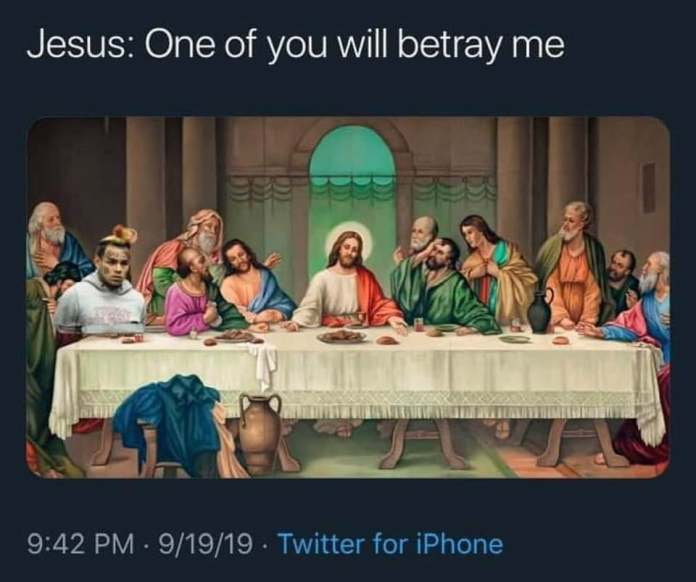 Last supper with 6ix9ine