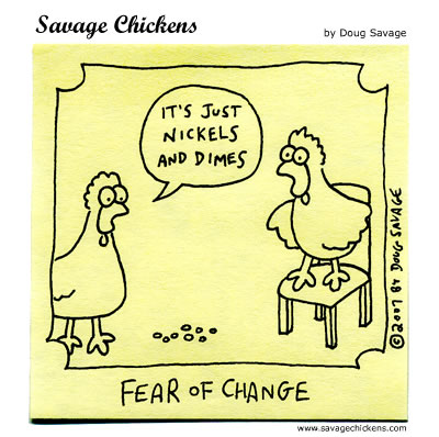 Savage Chickens - Nickels and Dimes