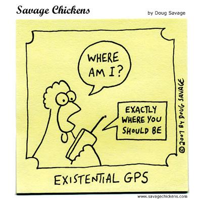 Savage Chickens - Where Am I?