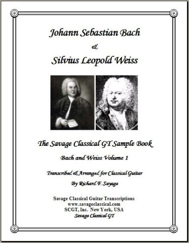 Bach and Weiss Volume 1   Savage Classical Guitar